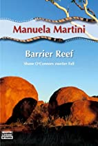 Barrier Reef by Manuela Martini
