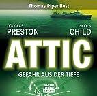 Attic. Gefahr aus der Tiefe by Douglas…