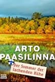 Paasilinna, Arto: Der Sommer der lachenden Kühe