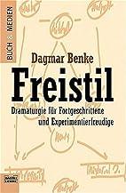 Freistil. by Dagmar Benke