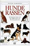 David Alderton: Hunderassen.