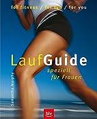 Lauf-Guide speziell für Frauen by Samantha…