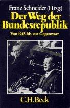 Der Weg der Bundesrepublik von 1945 bis zur…