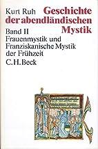 Geschichte der abendländischen Mystik, 4…