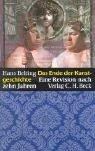 Hans Belting: Das Ende der Kunstgeschichte.