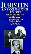 Juristen. Ein biographisches Lexikon: Von…