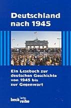 Deutschland nach 1945 by Eckart Conze