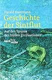 Harald Haarmann: Geschichte der Sintflut. Beck Reihe,  Band 1536