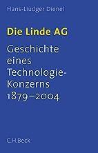 Die Linde AG. Geschichte eines…