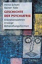 Geschichte der Psychiatrie:…
