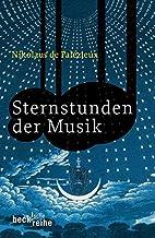 Sternstunden der Musik : von J. S. Bach bis…