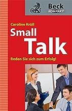 Smalltalk by Caroline Krüll