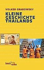Kleine Geschichte Thailands by Volker…