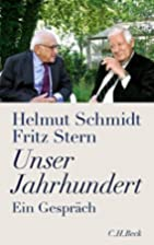 Unser Jahrhundert: Ein Gespräch by…