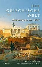 Die griechische Welt : Erinnerungsorte der…