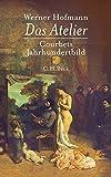 Werner Hofmann: Das Atelier