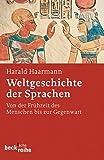 Harald Haarmann: Weltgeschichte der Sprachen