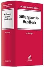 Stiftungsrechts-Handbuch by Andreas Richter