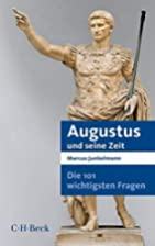 Die 101 wichtigsten Fragen - Augustus und…