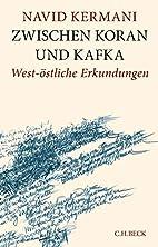 Between Quran & Kafka: West-Eastern…