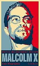 Malcolm X: Der schwarze Revolutionär (Beck…