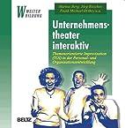 Unternehmenstheater interaktiv.…