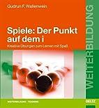 Spiele: Der Punkt auf dem i by Gudrun F.…