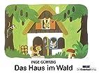 Das Haus im Wald: Vierfarbiges…