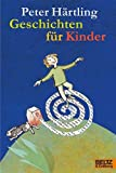 Härtling, Peter: Geschichten für Kinder