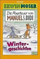 Die Abenteuer von Manuel & Didi.…
