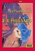 Eulengesang by Iva Procházková