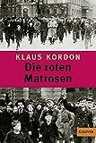 Klaus Kordon: Die roten Matrosen oder Ein vergessener Winter