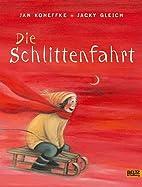 Die Schlittenfahrt by Jan Koneffke
