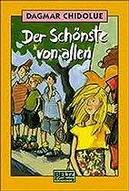 Der Schönste von allen. ( Ab 10 J.) by…