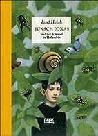 Juksch Jonas und der Sommer in Holundria :…