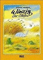 Winzig, der Elefant by Erwin Moser