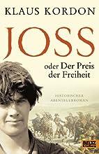 Joss oder Der Preis der Freiheit:…