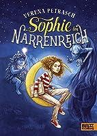 Sophie im Narrenreich by Verena Petrasch