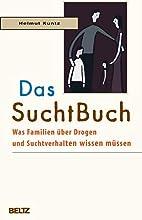 Das SuchtBuch by Helmut Kuntz