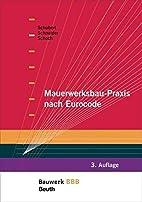 Mauerwerksbau-Praxis nach Eurocode:…