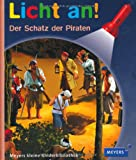 Pierre-Marie Valat: Meyers Kleine Kinderbibliothek - Licht An!: Der Schatz Der Piraten (German Edition)