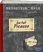 Bernstein-Akte 01. Der Fall Picasso by…