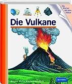 Die Vulkane: Meyers kleine Kinderbibliothek…