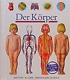 Sylvaine Perols: Der Körper. Meyer. Die kleine Kinderbibliothek,  Band 38