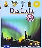 Gilbert Houbre: Das Licht. Meyer. Die kleine Kinderbibliothek,  Band 71