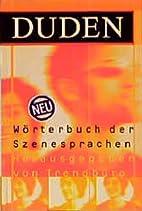 (Duden) Wörterbuch der Szenesprachen by…