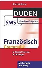 Franzosisch Grammatik: 5. bis 10. Klasse