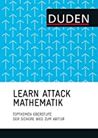 LEARN ATTACK Mathematik - Topthemen…