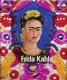 Kahlo, Frida: Frida Kahlo 2009