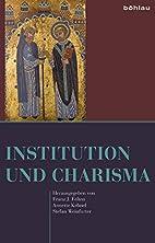 Institution und Charisma : Festschrift für…